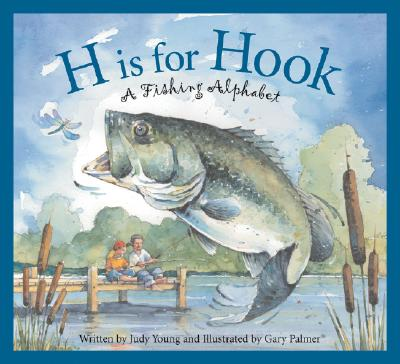 H is for Hook By Young, Judy/ Palmer, Gary (ILT)
